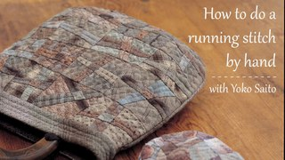 How to do a running stitch by hand with Yoko Saito