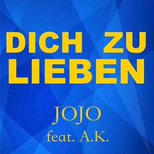 Jojo альбом Dich zu lieben (feat. A.K.)