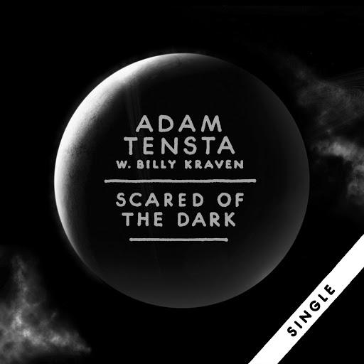 Adam Tensta альбом Scared Of The Dark (with Billy Kraven)