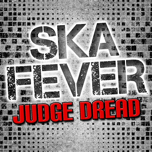 Judge Dread альбом Ska Fever