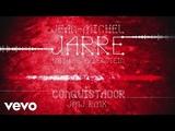 Jean-Michel Jarre, Gesaffelstein - Conquistador (JMJ Rmx)