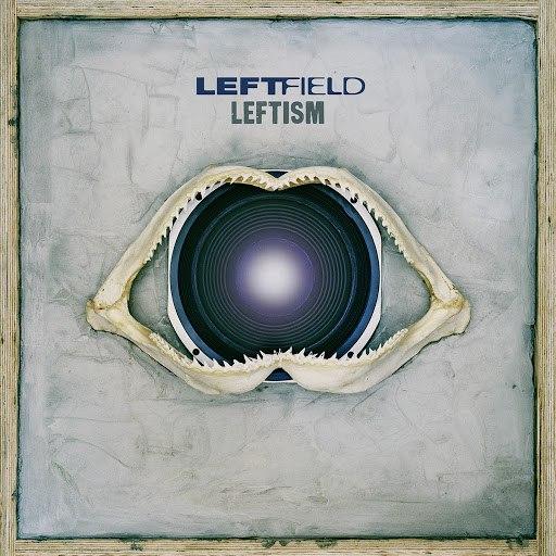 Leftfield альбом Leftism (Remastered)