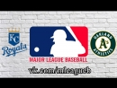 Kansas City Royals vs Oakland Athletics | 09.06.2018 | AL | MLB 2018 (3/4)