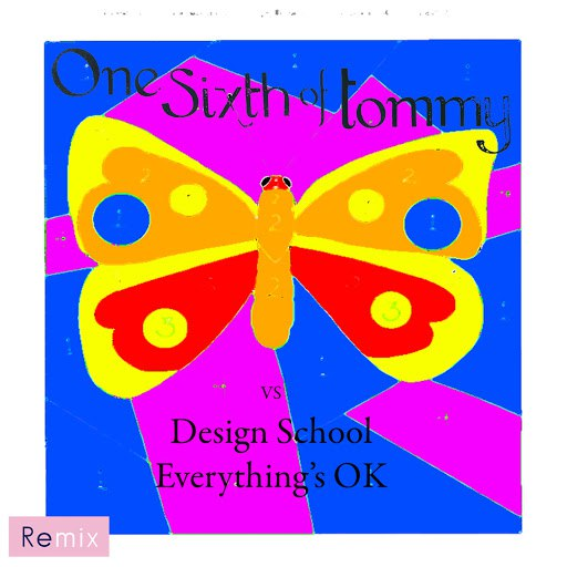 One Sixth Of Tommy альбом Everything's Okay (Design School Remix)