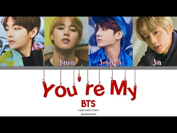 BTS (방탄소년단) - You're My Home (Color Coded Han|Rom|Eng Lyrics)