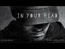 In Your Head (Zombie) Eminem ft. Bad Wolves (Remix/Mashup)