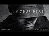 In Your Head (Zombie) Eminem ft. Bad Wolves (RemixMashup)