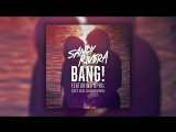 Sandy Rivera feat. April - BANG! (EDXs Ibiza Sunrise Remix) Cover Art
