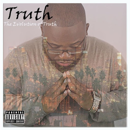 Truth альбом The Evolution of Truth