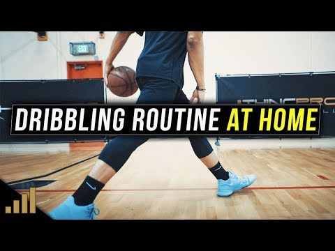 How to: Improve Your Dribbling Skills at Home (Dribbling Routine for NASTY HANDLES)