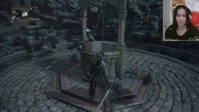 Nu Vi Ponyali Bloodborne прохождение часть 08 Oniksiya Sofinikum