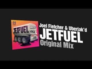 Uberjakd  Joel Fletcher feat. Cris Gamble - Jetfuel