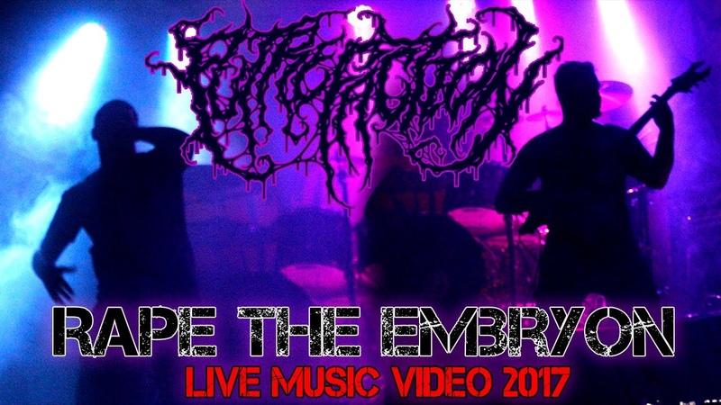 Putrefaction - Rape the Embrion [Live Music Video]