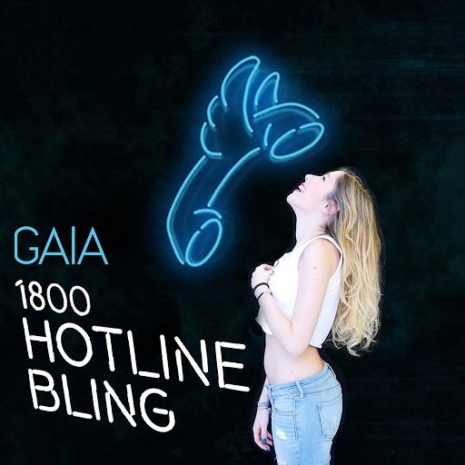 Gaia альбом Hotline Bling