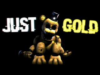 (FNAF-SFM) Just-Gold- Português- Versão Jimmy- Maximus