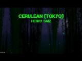 Henry Saiz - Cerulian (Tokyo)