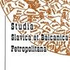 Studia Slavica et Balcanica Petropolitana