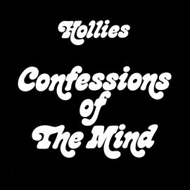The Hollies альбом Confessions Of The Mind