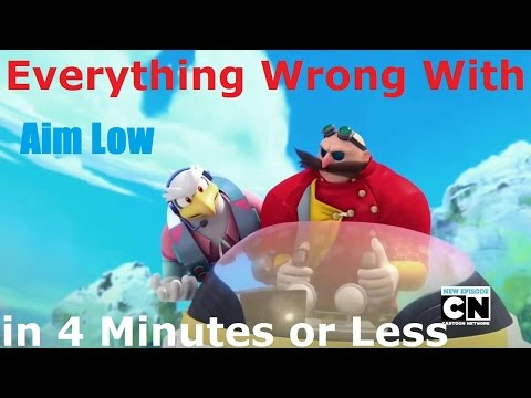(Parody) Everything Wrong With Sonic Boom - Aim Low in 4 Minutes or Less
