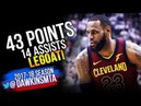 LeBron James UNREAL 43 Pts, 14 Asts in 2018 ECSF Game 2 Cleveland Cavaliers vs Raptors - 43-14-8!