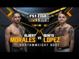 UFC FIGHT NIGHT FRESNO Albert Moraes vs Benito Lopez