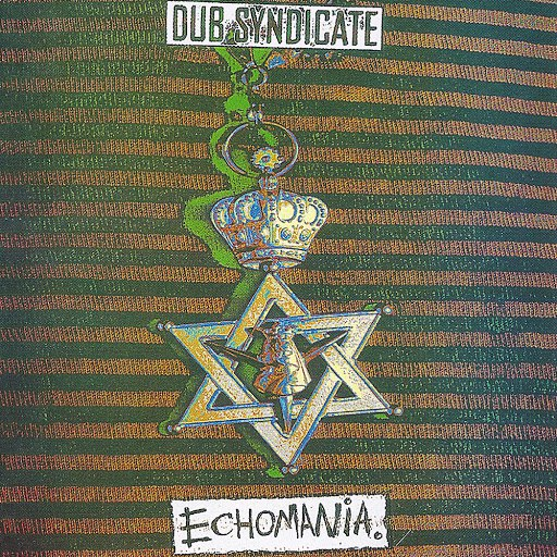 Dub Syndicate альбом Echomania