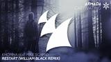 KhoMha feat. Mike Schmid - Restart (William Black Remix)