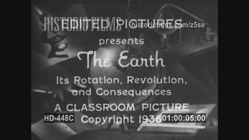 1936 The Earth and its Rotation and Revolution