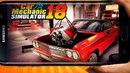 Car Mechanic Simulator 18   Обзоры лучших игр на Андроид / iOS от Кината