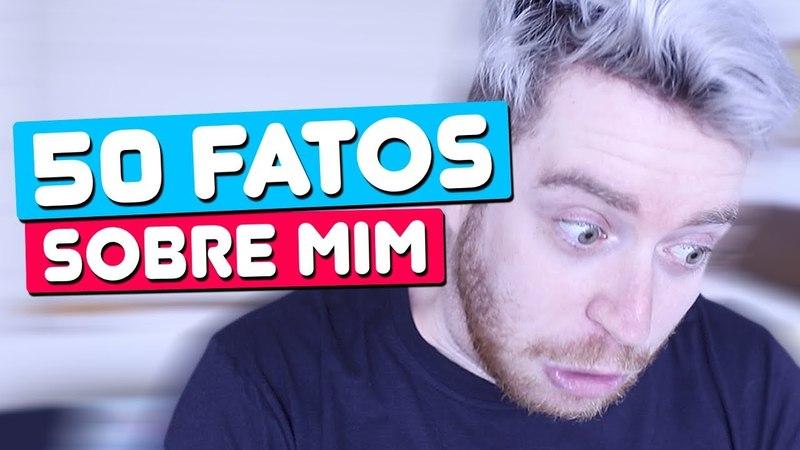 50 FATOS SOBRE MIM | LubaTV