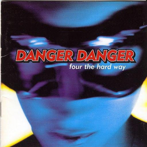 Danger Danger альбом Four the Hard Way