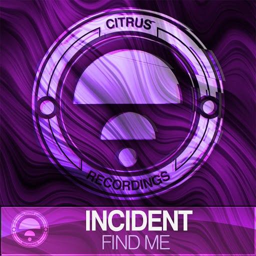 Incident альбом Find Me