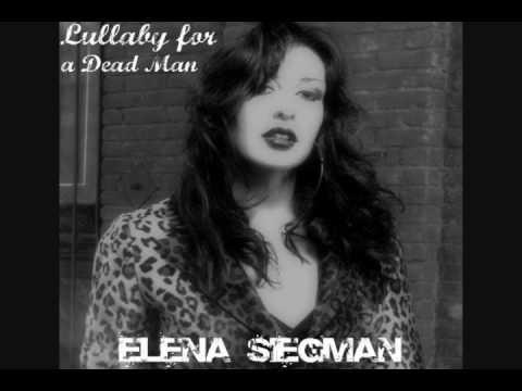 Elena Siegman Lullaby for a Dead Man
