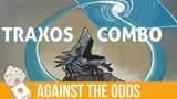 Against the Odds Traxos Combo (Modern)