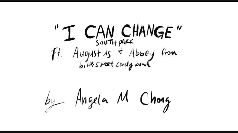 I Can Change (Bittersweet Candybowl)