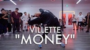 Villette MONEY Choreography by TRICIA MIRANDA