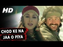 Chod Ke Na Jaa O Piya Alka Yagnik Maa Tujhhe Salaam 2002 Songs Arbaaz Khan, Monal