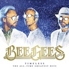 bee gees альбом Timeless - The All-Time Greatest Hits