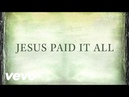 Newsboys - Jesus Paid It All (Lyrics)