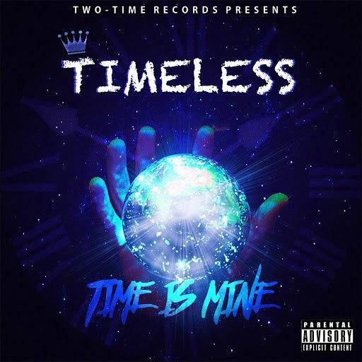 Timeless альбом Time is Mine