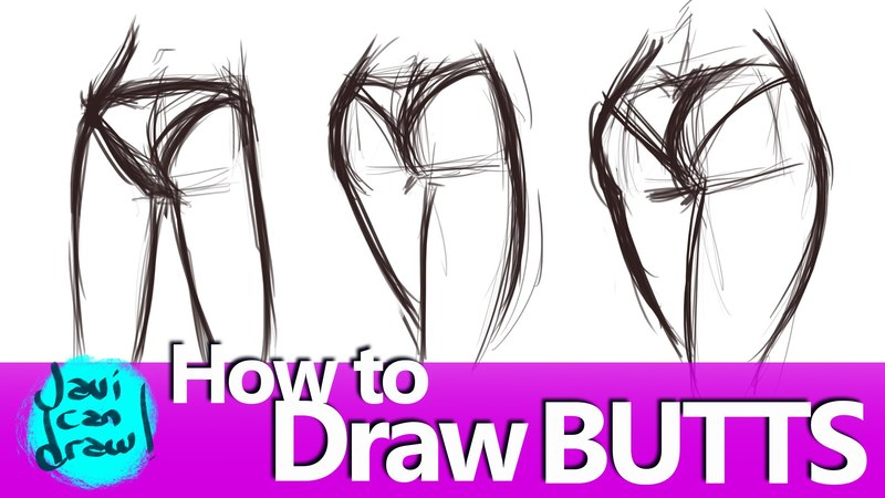 THE SECRET FOR DRAWING BUTTS