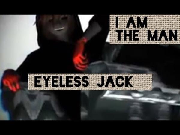【MMD】Eyeless Jack - I Am The Man