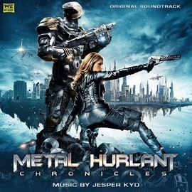 Jesper Kyd альбом Metal Hurlant Chronicles