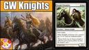 GW Knights - (Modern) - Brew Time - GuildsOfRavnica