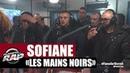 INEDIT Sofiane Samat Les mains noirs en live PlanèteRap
