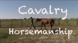 Civil War Cavalry Develop the Relationship With Your Horse