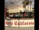 Hotel California 26.05.18