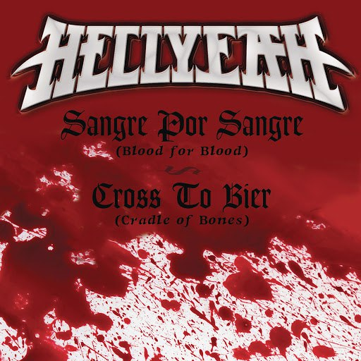 Hellyeah альбом Sangre Por Sangre (Blood for Blood) / Cross to Bier [Cradle of Bones]