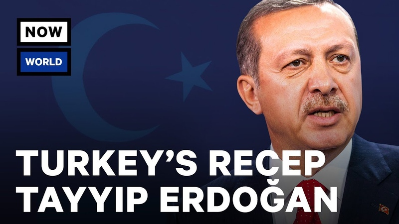 The Rise Of Turkeys Recep Tayyip Erdoğan | NowThis World