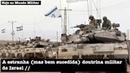 A estranha mas bem sucedida doutrina militar de Israel